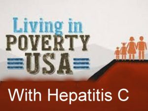 Poor people with Hepatitis C in the USA are treated as second class citizens by health insurance companies